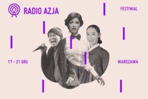 Polecamy: Festiwal Radio Azja