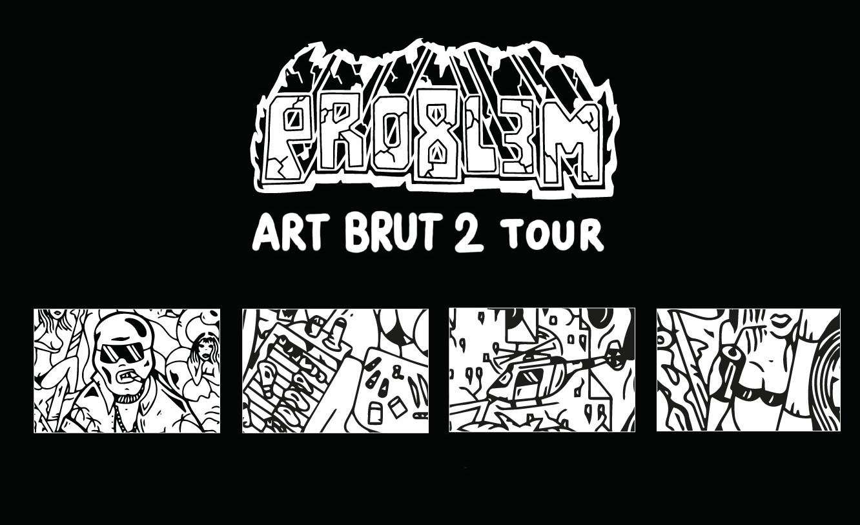 PRO8L3M Art Brut 2 Oskar Steez